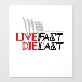 LiveFast Canvas Print