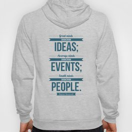 Lab No. 4 - Eleanor Roosevelt Typography Print art Inspirational Quote Poster Hoody