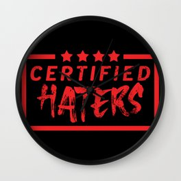 Certified Haters Wall Clock