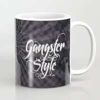 gangster Mugs featuring Gangster Style by Jaqueline Teixeira