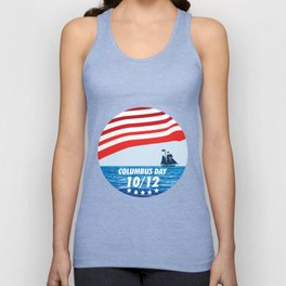 The Expedition to the End of the World - Happy Columbus Day Unisex Tank Top