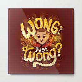 Just Wong Metal Print