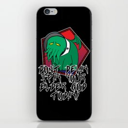 Don't Delay Spay Your Elder God Today! iPhone Skin