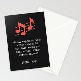"""""""Music expresses that which cannot be said and on which it is impossible to be silent."""" Stationery Cards"""