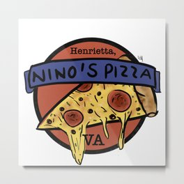 Nino's Pizza Metal Print