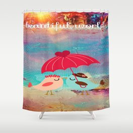 In Love With A Beautiful World Shower Curtain