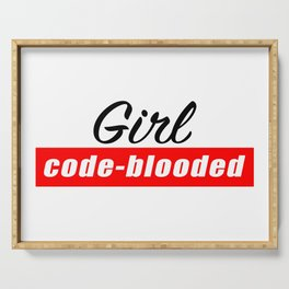 Code - blooded girl Serving Tray