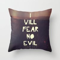 pocketfuel Throw Pillows featuring I will fear no evil - Ps 23:4  by Pocket Fuel