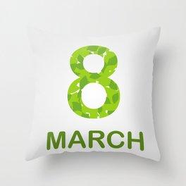 International Women's Day - March 8 Throw Pillow
