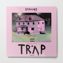 2 Chain z - Pretty Girls Like Trap Music Metal Print