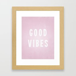Pink and White Distressed Ink Good Vibes Framed Art Print
