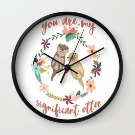 You Are My Significant Otter T-shirt Wordplay Romantic Tee Wall Clock