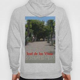 Icod de los Vinos   (A7 B0014) Hoody