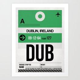 DUB Dublin Luggage Tag 1 Art Print