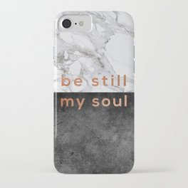 Be Still My Soul Copper iPhone Case