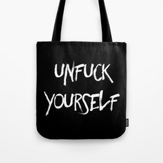 Unfuck yourself (inverse edition) Tote Bag