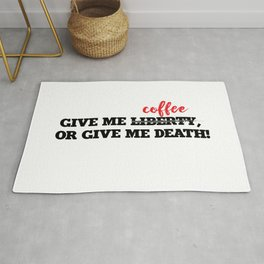 Give me Liberty or Give me Death Rug