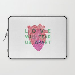 Love will tear us apart Laptop Sleeve