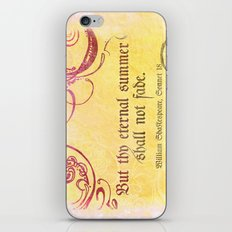 Thy Eternal Summer Shall Not Fade - Sonnet 18 - Shakespeare Love Quotes iPhone & iPod Skin