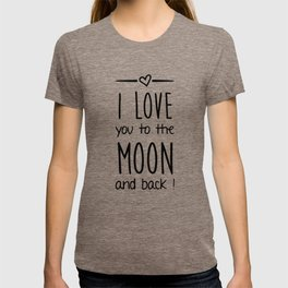 Love you to the Moon T-shirt