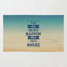 The best dreams happen when you're awake Rug