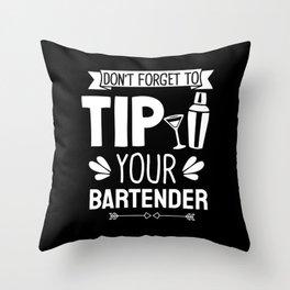 Tip Your Bartender Bartending Gift Throw Pillow