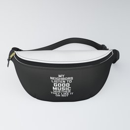 Listen To Music Funny Quote Fanny Pack