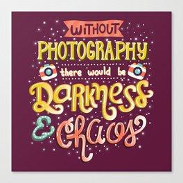 Photographer Inspirational Quote Canvas Print