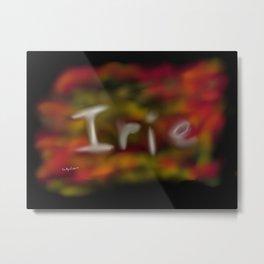Irie Metal Print