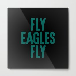 Fly Eagles Fly Philadelphia Football Metal Print