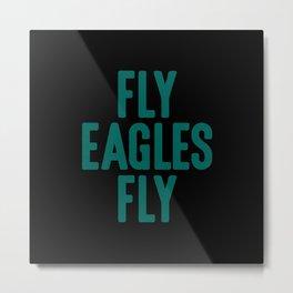 Fly Eagles Fly Philadelphia Football Metal Print