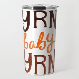 Byrne baby Byrne / Bog Man burning Travel Mug
