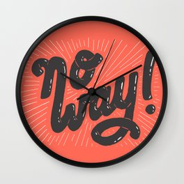 No Way! Wall Clock