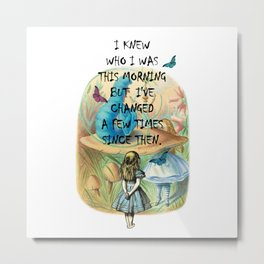 Alice In Wonderland Quote Metal Print