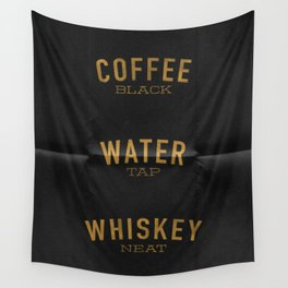 Coffee Water & Whiskey Wall Tapestry