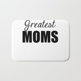 World's Greatest Moms Bath Mat