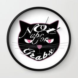 Not Up for Grabs Wall Clock