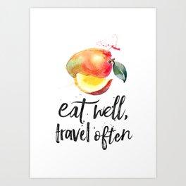 Mango - Eat well, travel often Art Print