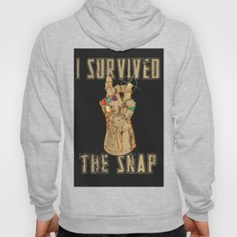 I Survived the Snap Hoody