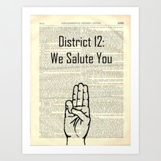 district 12: we salute you Art Print