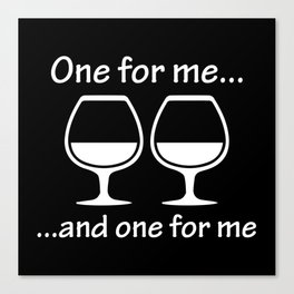 One For Me ... Canvas Print
