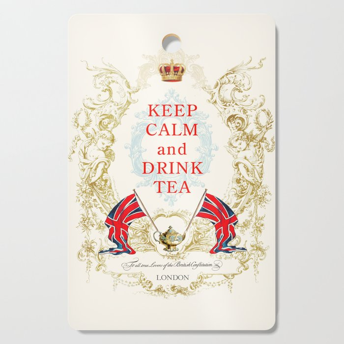 Keep Calm and Drink Tea Cutting Board