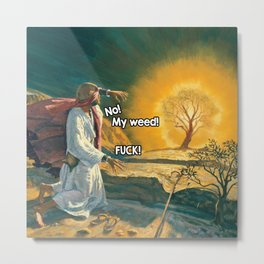 Moses and the Burning Bush (420 Parody) Metal Print