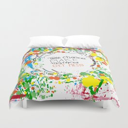 Miss Frizzles mantra ...take chances make mistakes get messy Duvet Cover