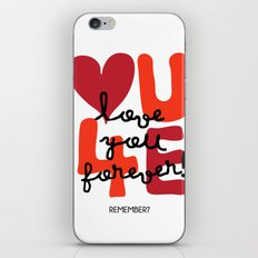 Love You Forever iPhone Skin