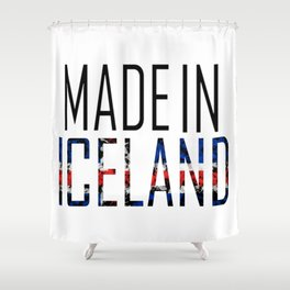 Made In Iceland Shower Curtain