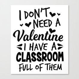 teacher Valentine's Day school pupil sweet gift Canvas Print