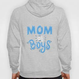 Mom of Boys. - Gift Hoody