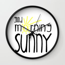Good Morning Sunny Wall Clock