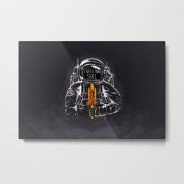I Need More Space Metal Print
